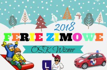 ferie zimowe 2018 - osk wizner - prawo jazdy Czechowice-Dziedzice, prawo jazdy Bielsko-Biała, prawo jazdy Pszczyna